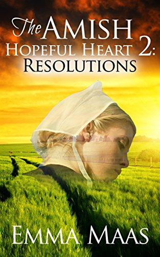The Amish Hopeful Heart: Revelations (Hopeful Hearts Book 2)