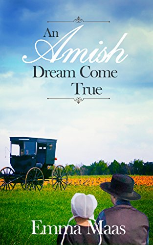 An Amish Dream Come True (Amish Romance)